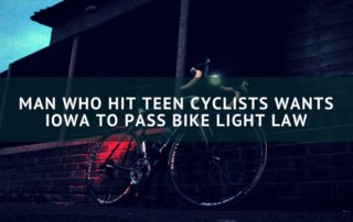 Man Who Hit Teen Cyclists Wants Iowa to Pass Bike Light Law